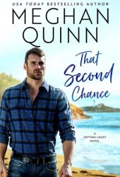 That Second Chance (Getting Lucky, #1) Book Pdf