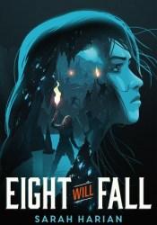 Eight Will Fall Pdf Book