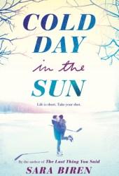 Cold Day in the Sun Pdf Book