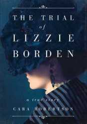 The Trial of Lizzie Borden Pdf Book