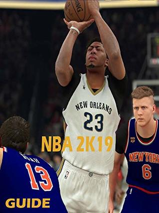 NBA 2K19 MyCareer: Tips and Guide for Beginners help to you win in NBA 2019