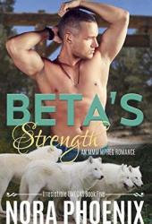 Beta's Strength (Irresistible Omegas, #5) Pdf Book
