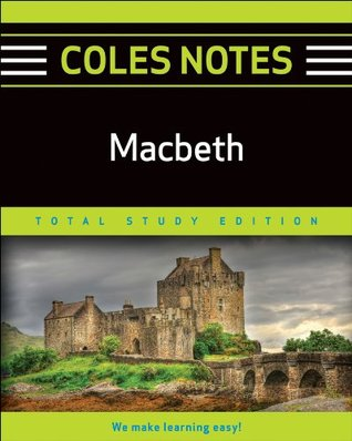 MACBETH (COLES NOTES TOTAL STUDY EDITION)