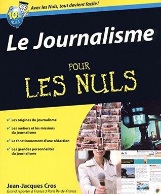Le Journalisme Pour les Nuls