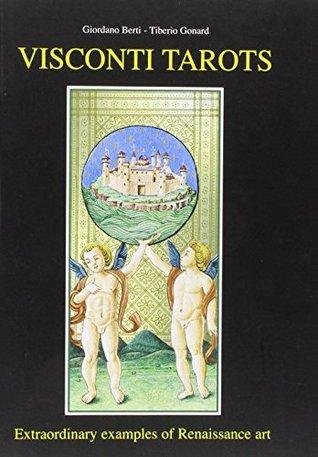 Visconti Tarots: Extraordinary Examples of Renaissance Art