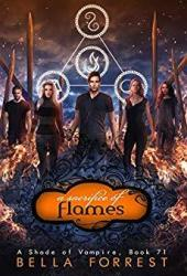 A Sacrifice of Flames (A Shade of Vampire #71)