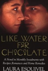 Like Water for Chocolate Pdf Book