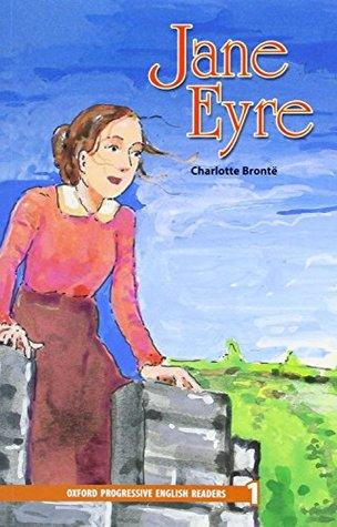 New Oxford Progressive English Readers: Level 1: Jane Eyre
