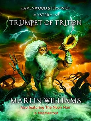 Ravenwood Stepson of Mystery in Trumpet of Triton: Pulp Science Fiction Short Stories
