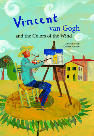 Vincent van Gogh  the Colors of the Wind