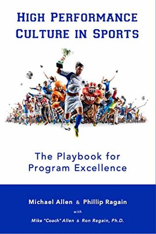High Performance Culture in Sports: The Playbook for Program Excellence