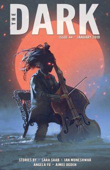 The Dark Magazine Issue 44 January 2019