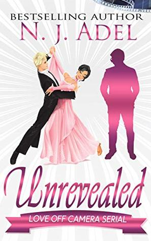 Unrevealed (Love Off Camera #2)