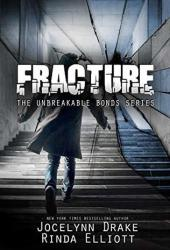 Fracture (Unbreakable Bonds #6) Pdf Book