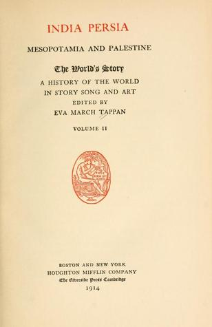 The World's Story, A History of the World in Story, Song, and Art, Vol. II