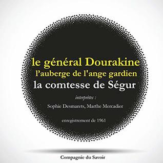 Le Général Dourakine & L'Auberge de l'Ange Gardien