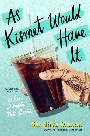 As Kismet Would Have It (Dimple and Rishi, #1.5)