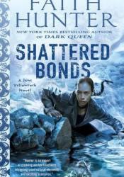 Shattered Bonds (Jane Yellowrock, #13) Pdf Book