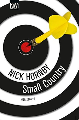 Small Country: Vier Storys. Not a Star, Otherwise Pandemonium, Small Country and Nipple Jesus
