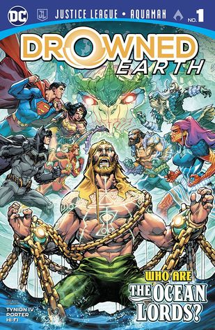 Justice League/Aquaman: Drowned Earth Special (2018) #1