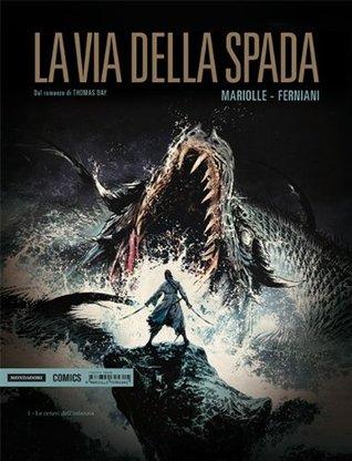 VIA DELLA SPADA (LA) #01 - VIA