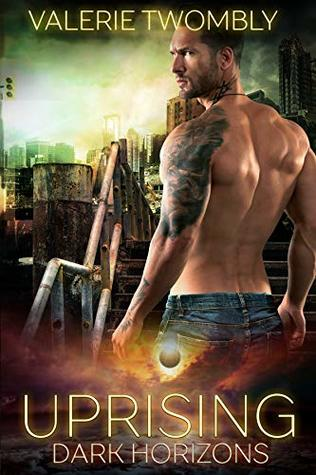 Uprising: Dark Horizons 1 (Eternally Mated Book 7)