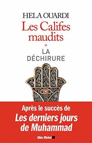 Les Califes maudits : Volume 1 : La déchirure