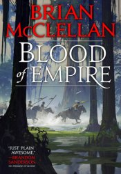 Blood of Empire (Gods of Blood and Powder, #3) Pdf Book