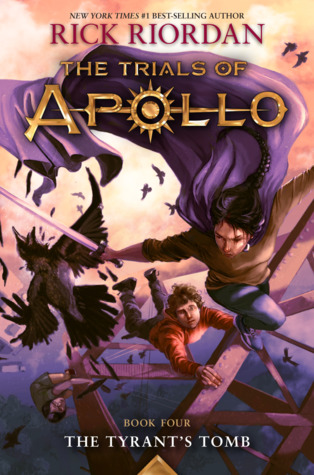 The Tyrant's Tomb (The Trials of Apollo, #4)