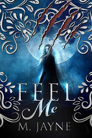 Feel Me (The Novus Pack Series Book 2)