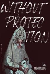 Without Protection Pdf Book