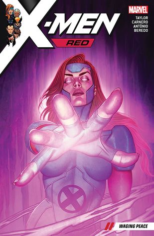 X-Men Red, Vol. 2: Waging Peace