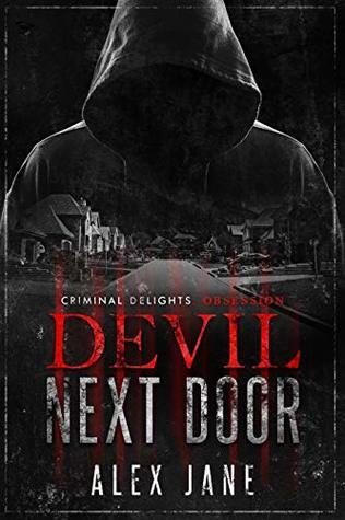 Devil Next Door: Criminal Delights - Obsession