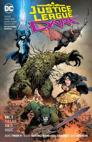 Justice League Dark, Volume 1: The Last Age of Magic