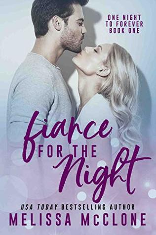 Fiancé for the Night (One Night to Forever #1)