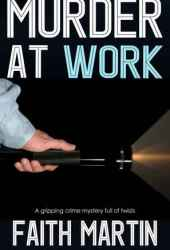 Murder at Work (DI Hillary Greene, #11)