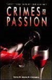 Crimes of Passion: Twenty-Three Tales of Love and Hate
