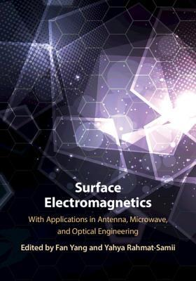 Surface Electromagnetics: With Applications in Antenna, Microwave, and Optical Engineering