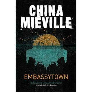[ Embassytown[ EMBASSYTOWN ] By Mieville, China ( Author )Jan-31-2012 Paperback