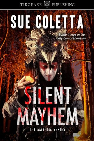 Silent Mayhem (The Mayhem Series, #3)