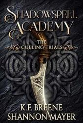 Shadowspell Academy: The Culling Trials (Book 1) Book Pdf