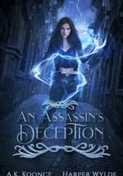 An Assassin's Deception: A Reverse Harem Series (The Huntress Series Book 2) Pdf Book