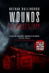 Wounds: Six Stories from the Border of Hell Pdf Book