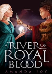 A River of Royal Blood (A River of Royal Blood, #1) Pdf Book
