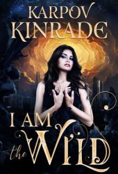 I Am The Wild (The Night Firm #1) Book Pdf