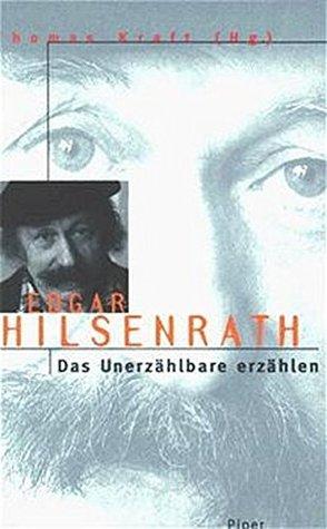 Edgar Hilsenrath: Das Unerzähbare Erzählen