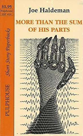 More Than the Sum of His Parts [Pulphouse Short Story Paperback #14]