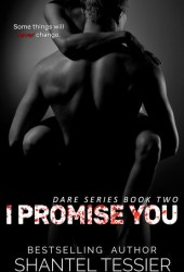 I Promise You (Dare Series, #2) Pdf Book