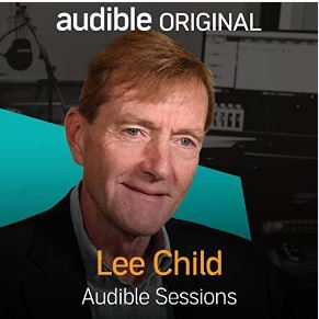 LEE CHILD: Audible Sessions: Exclusive Interview