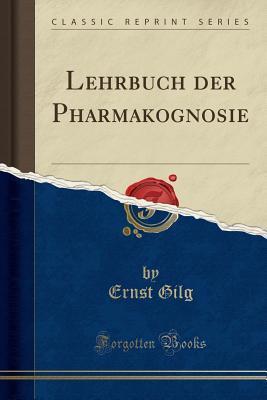 Lehrbuch Der Pharmakognosie